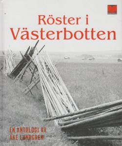 Anthology: 'Röster i Västerbotten', published 2003.