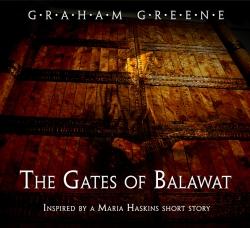 The Gates of Balawat by Graham Greene