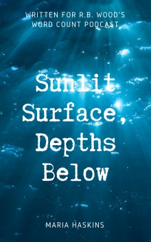 Sunlit Surface, Depths Below